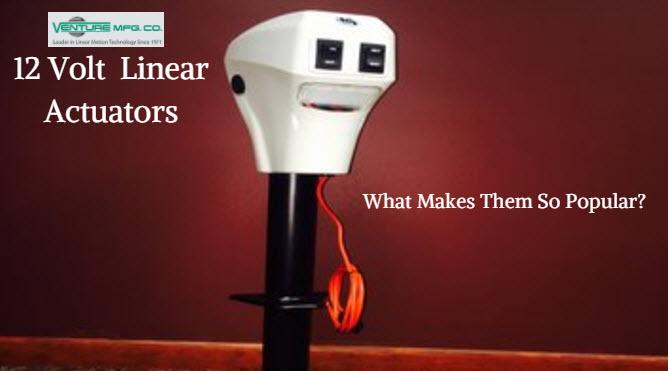 12 volt linear actuators