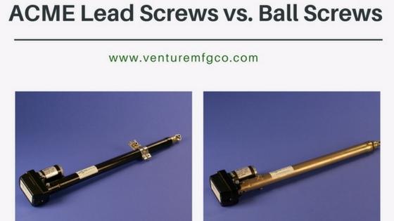 ACME Lead Screws vs. Ball Screws