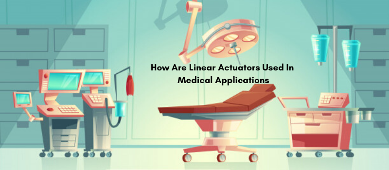 linear actuators for medical applications
