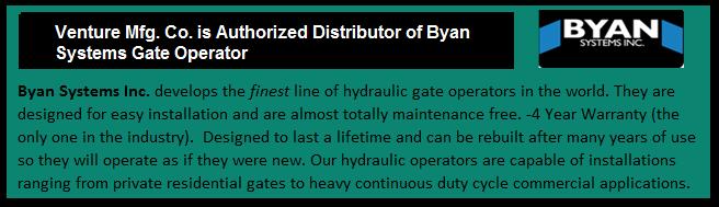 Distributor of byan system gate operator venture mfg co